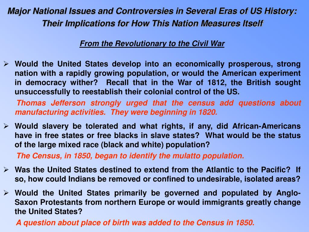Major National Issues and Controversies in Several Eras of US History: