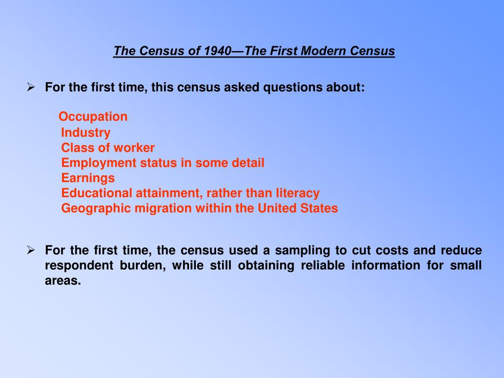 The Census of 1940―The First Modern Census
