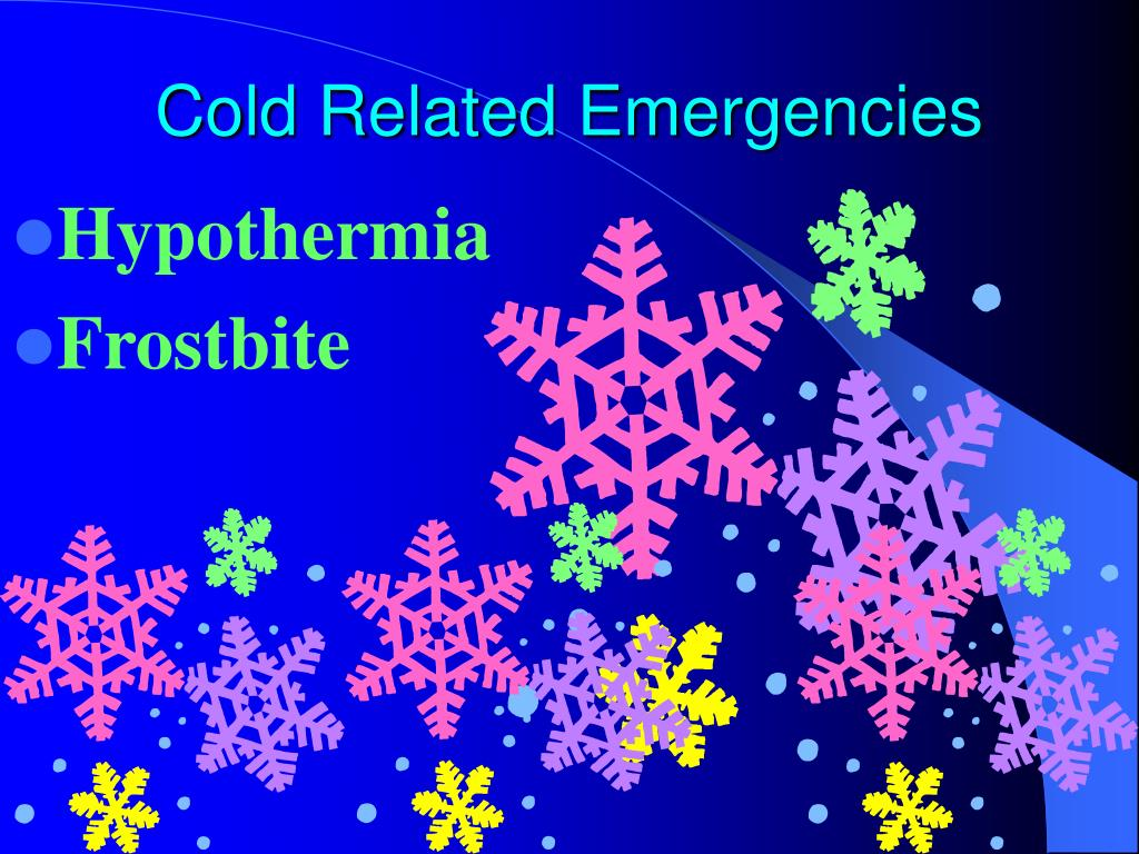 Cold Related Emergencies