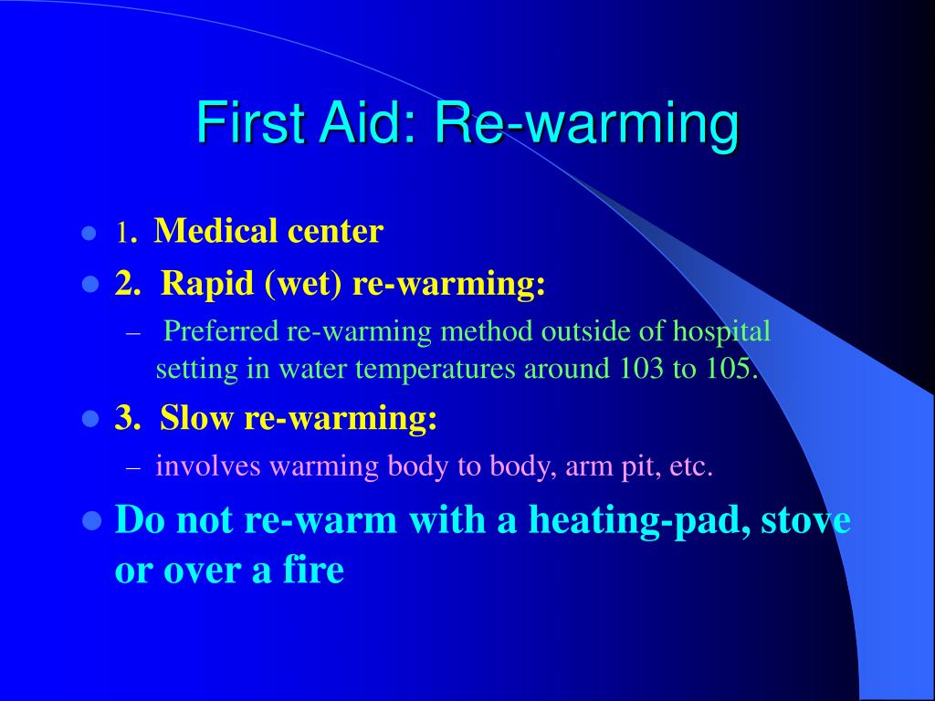 First Aid: Re-warming