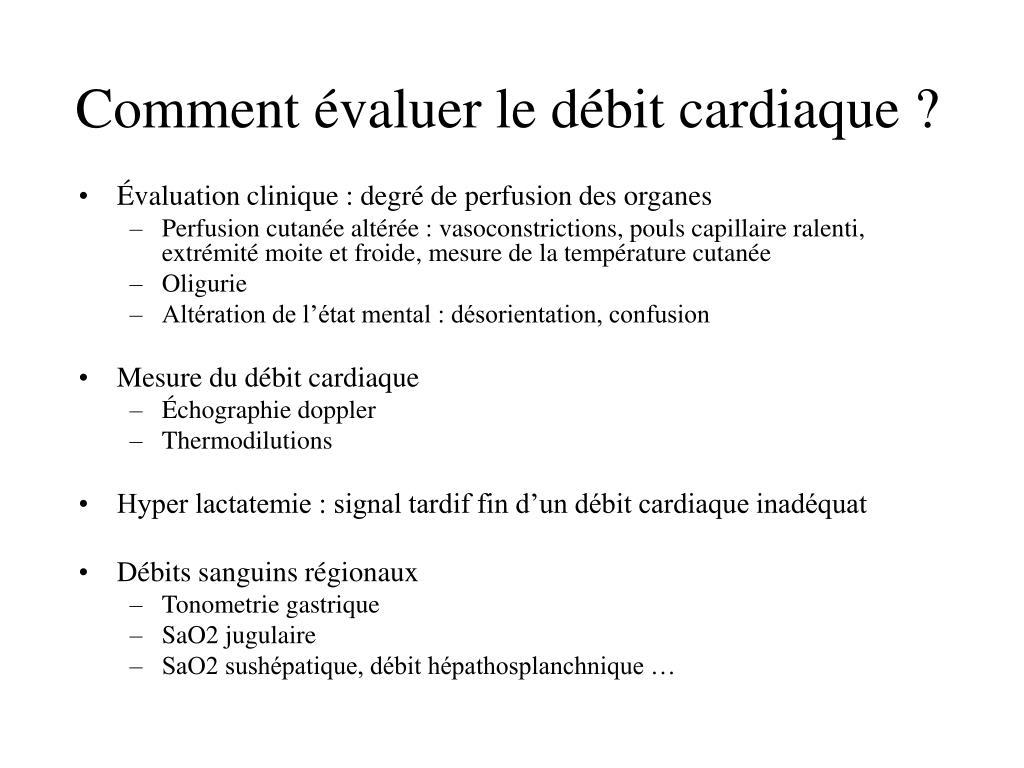 Comment évaluer le débit cardiaque ?