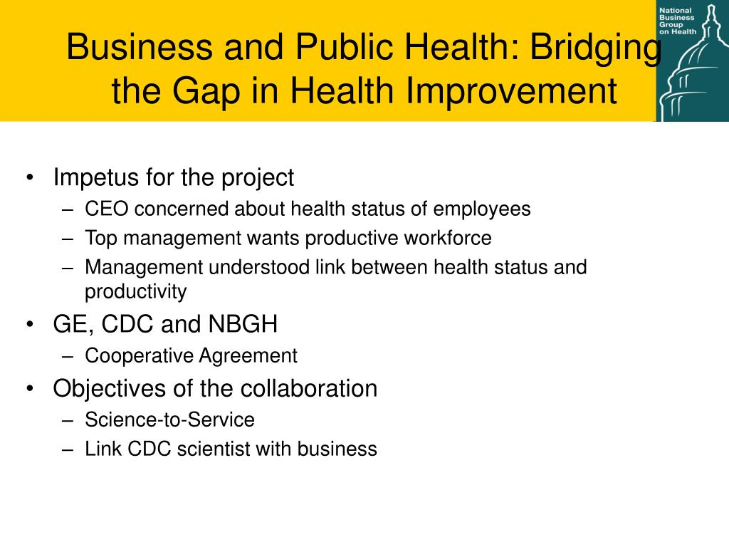 Business and Public Health: Bridging the Gap in Health Improvement