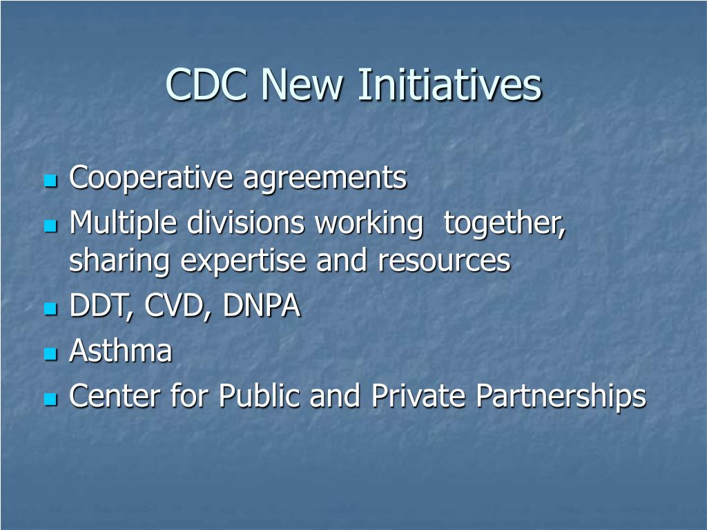 CDC New Initiatives