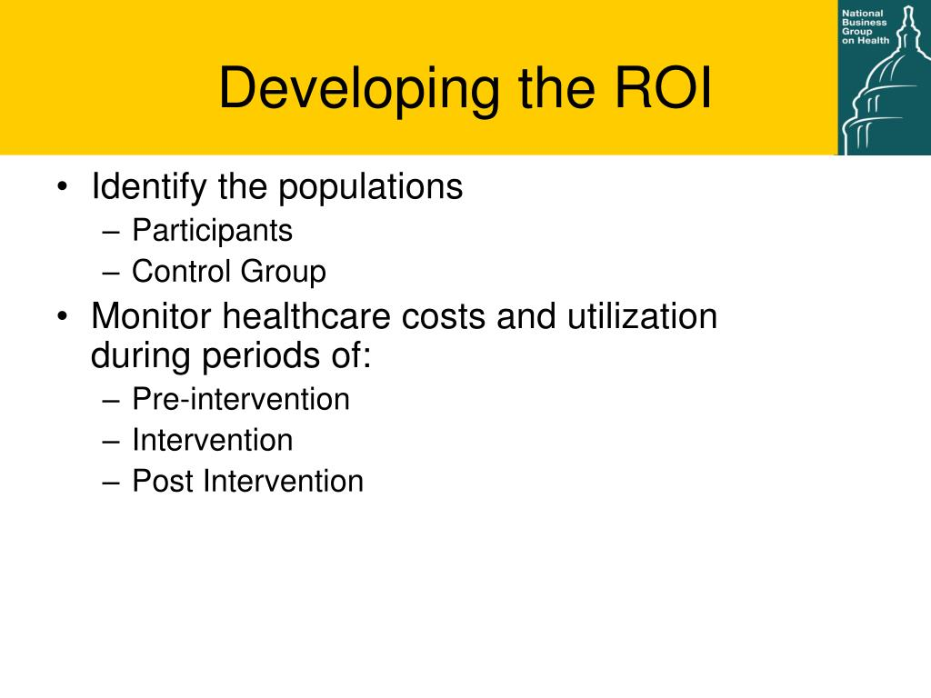 Developing the ROI