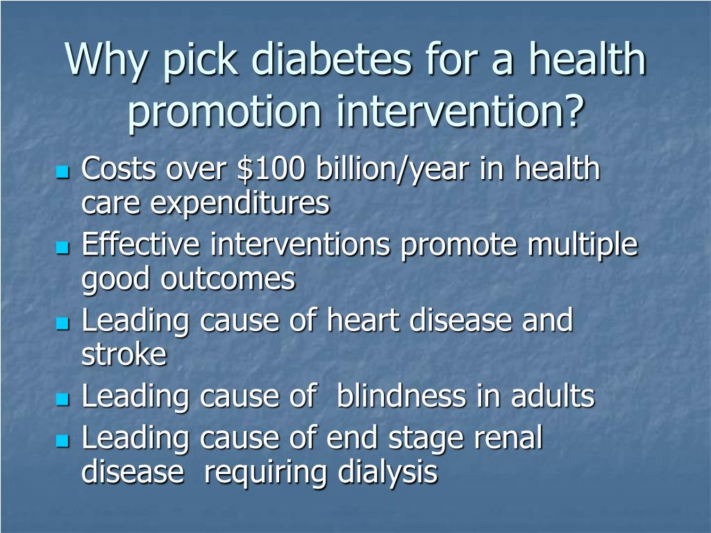 Why pick diabetes for a health promotion intervention?