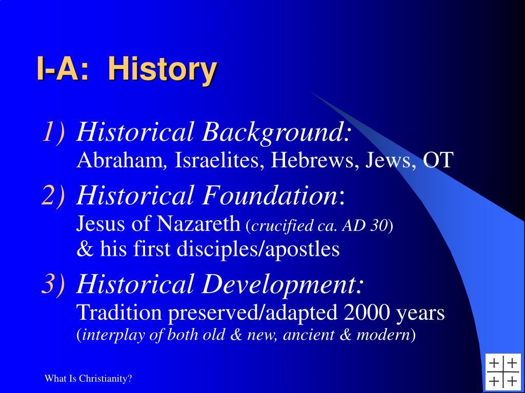 I-A:  History