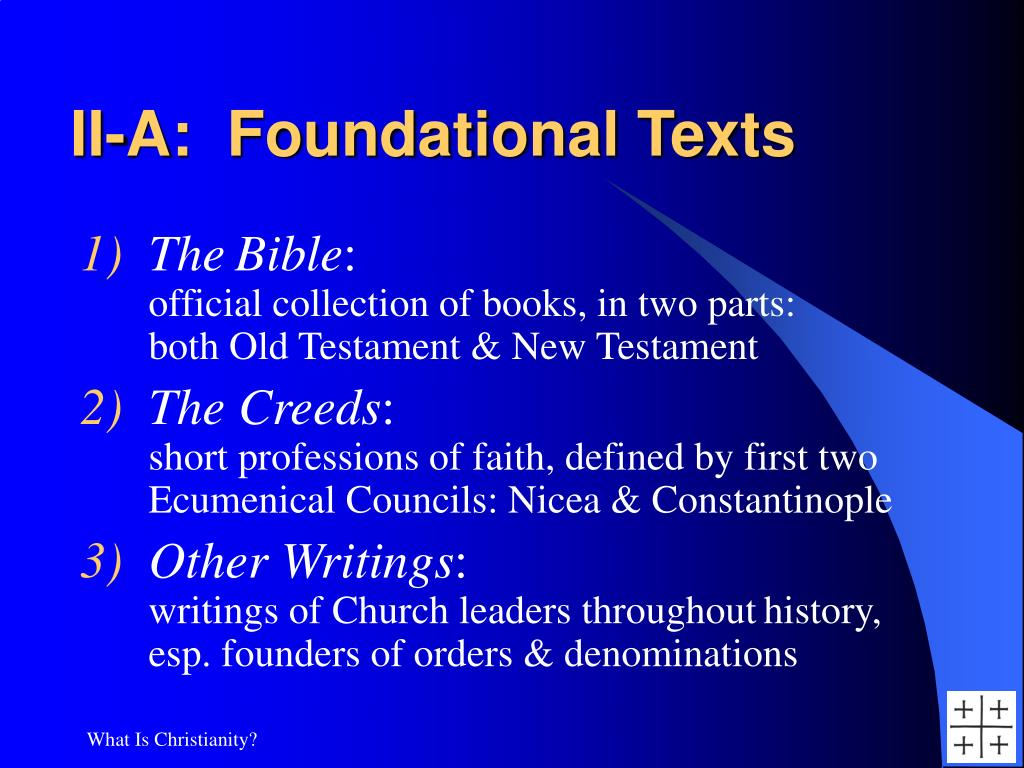 II-A:  Foundational Texts