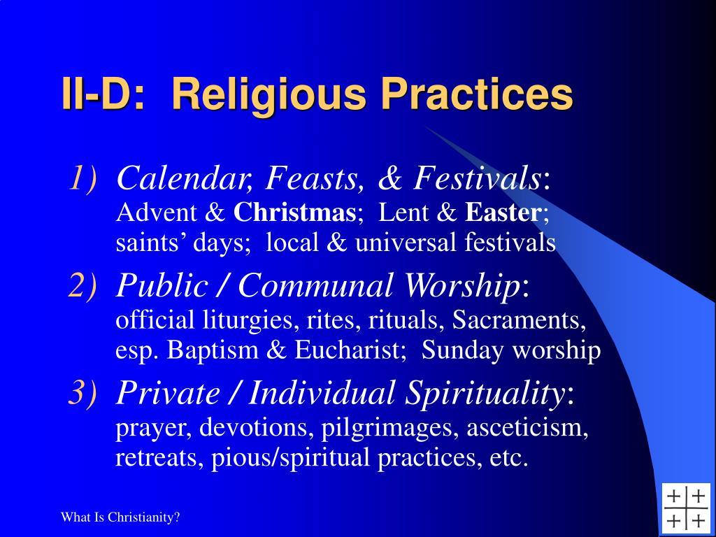II-D:  Religious Practices