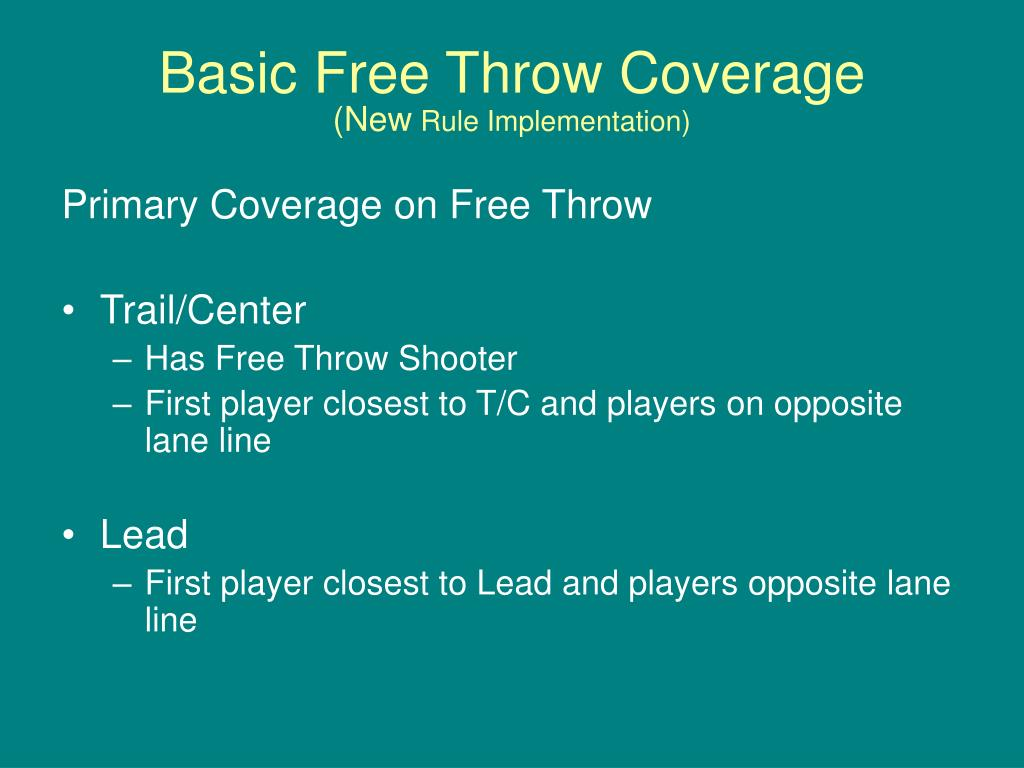 Basic Free Throw Coverage