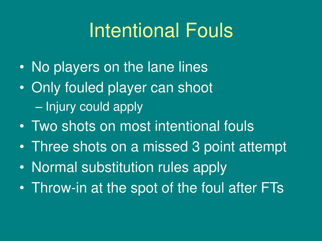 Intentional Fouls