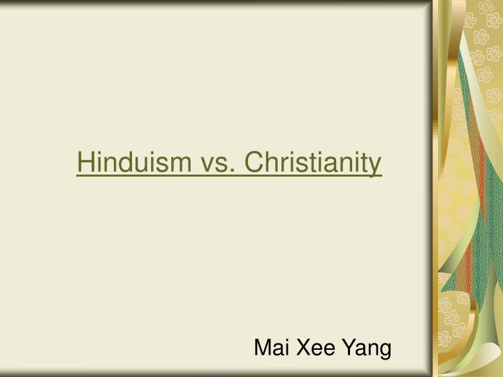 Hinduism vs christianity