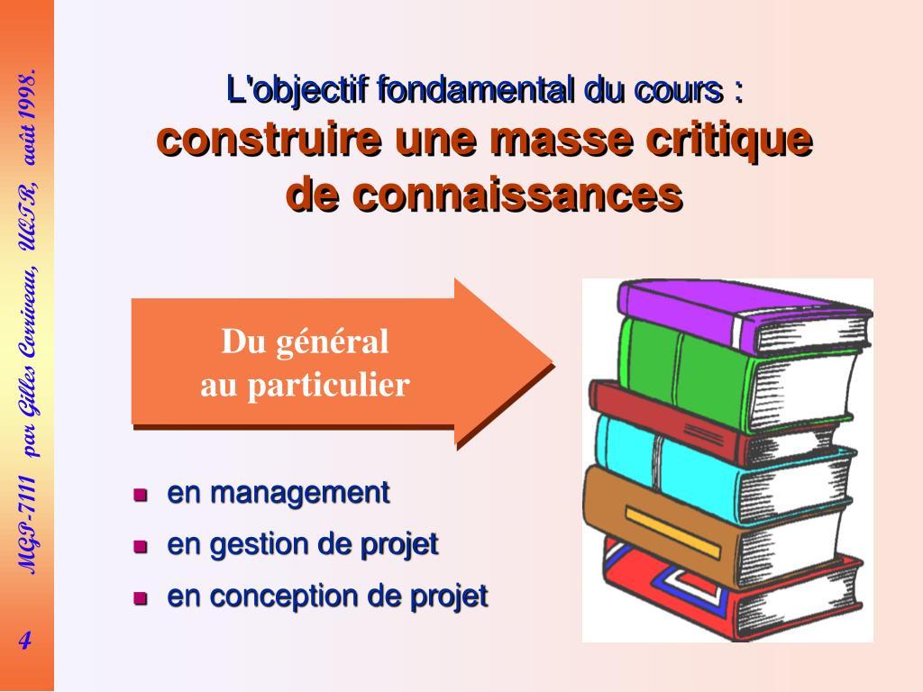 L'objectif fondamental du cours: