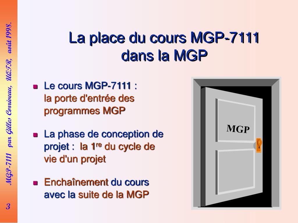 La place du cours MGP-7111