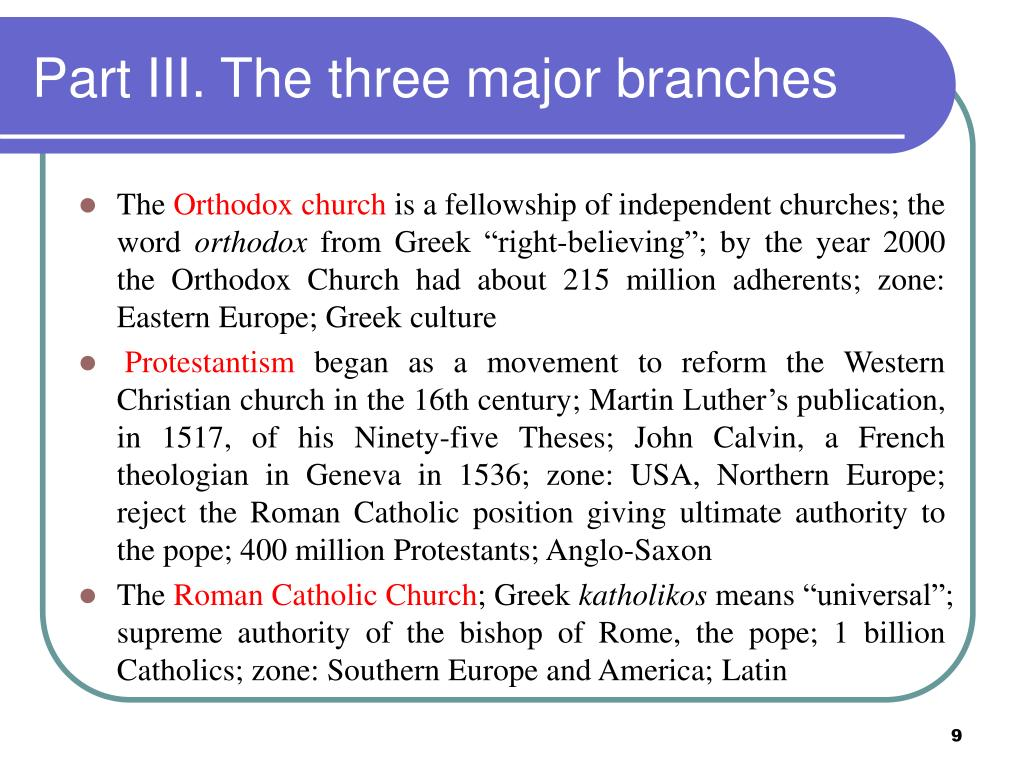 Part III. The three major branches
