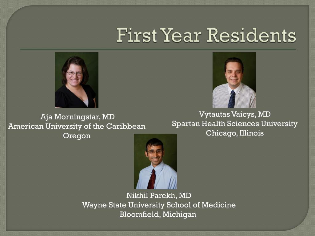 First Year Residents