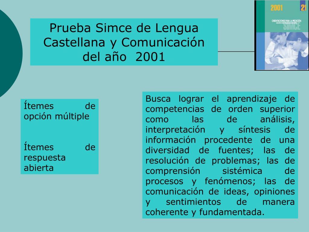Prueba Simce de Lengua Castellana y Comunicacin del ao  2001