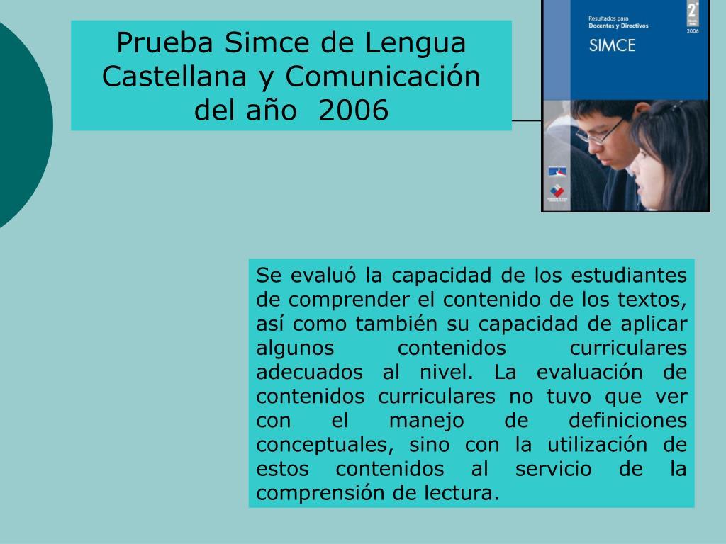 Prueba Simce de Lengua Castellana y Comunicacin del ao  2006