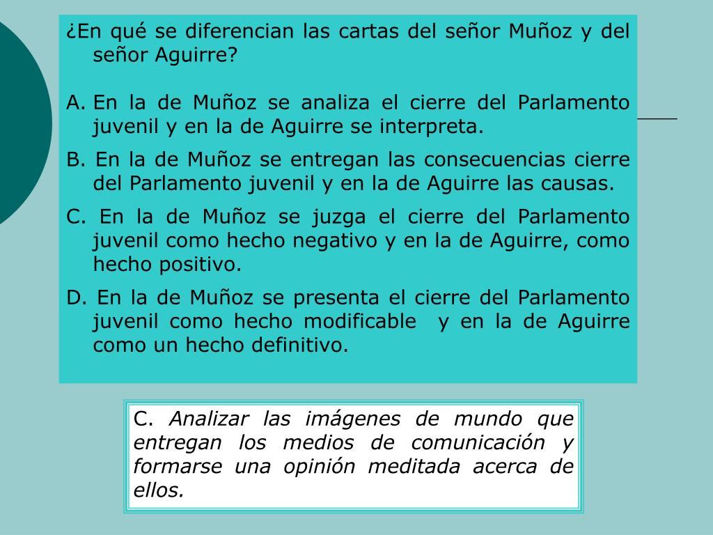 En qu se diferencian las cartas del seor Muoz y del seor Aguirre?