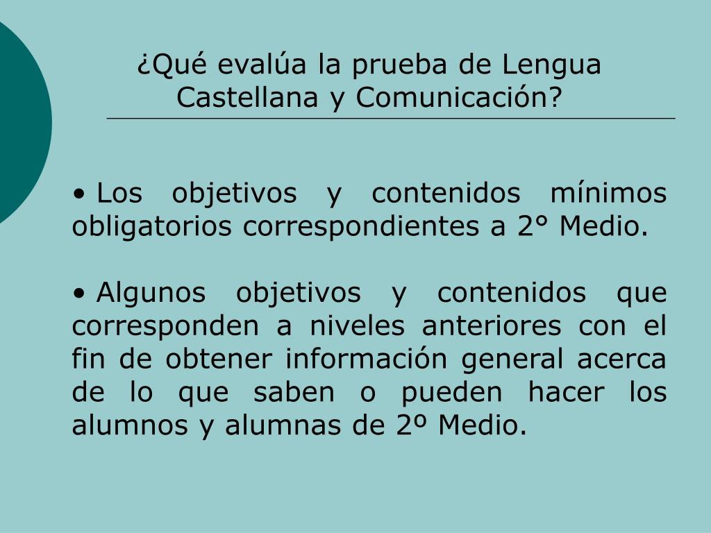 Qu evala la prueba de Lengua Castellana y Comunicacin?