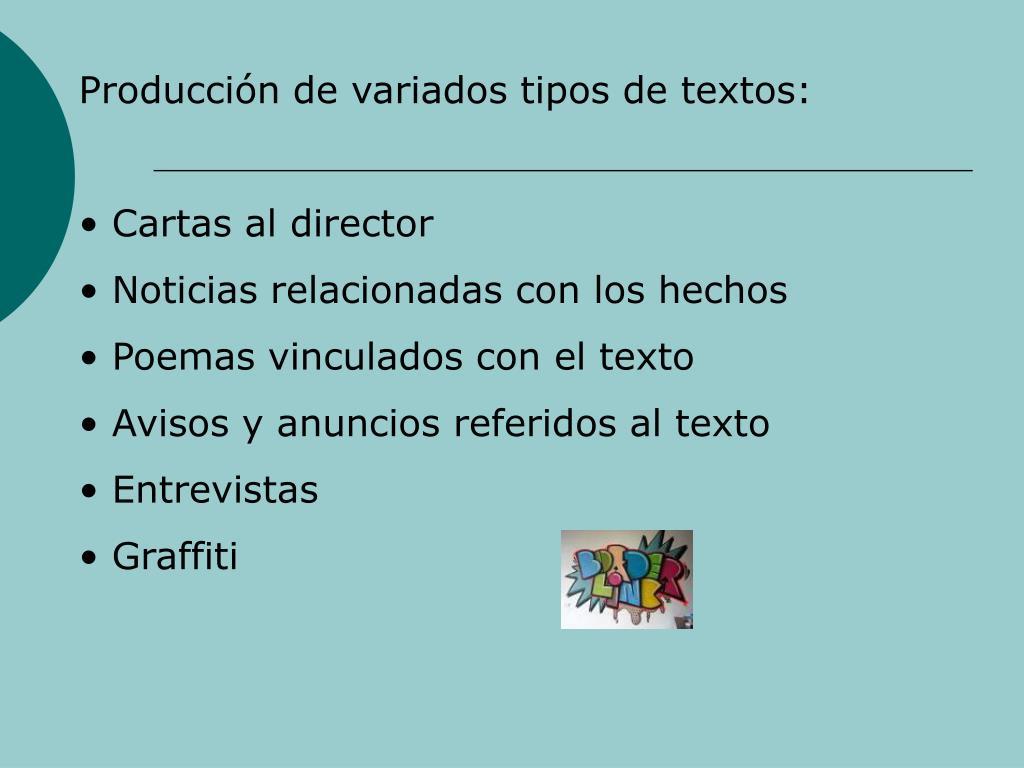 Produccin de variados tipos de textos: