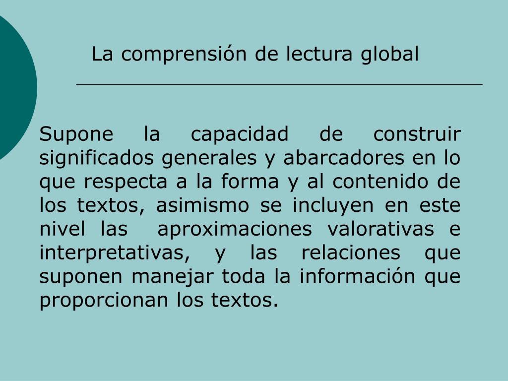 La comprensin de lectura global