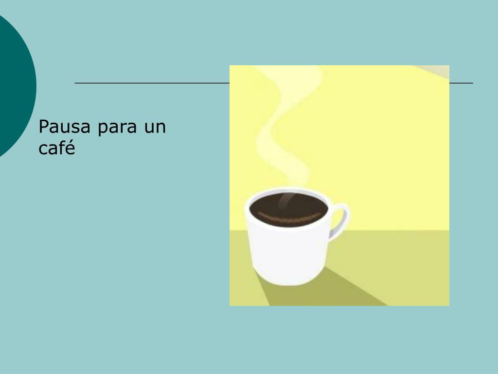 Pausa para un caf