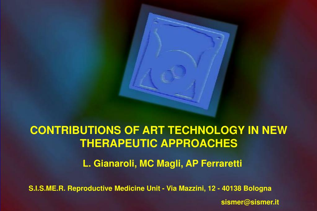 CONTRIBUTIONS OF ART TECHNOLOGY IN NEW THERAPEUTIC APPROACHES