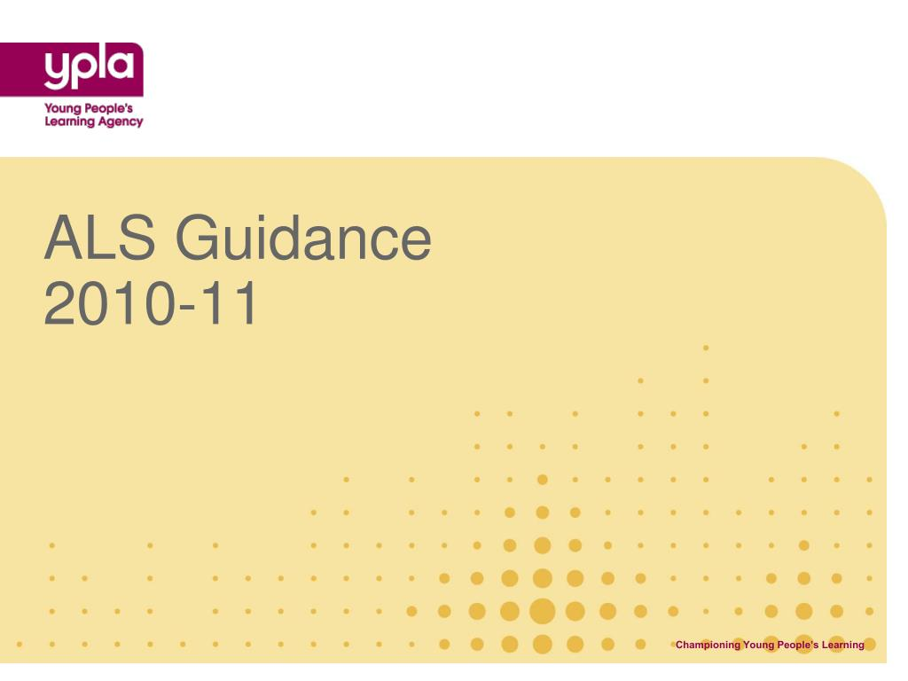 ALS Guidance