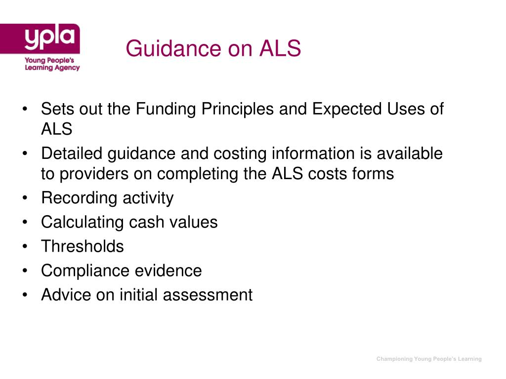 Guidance on ALS