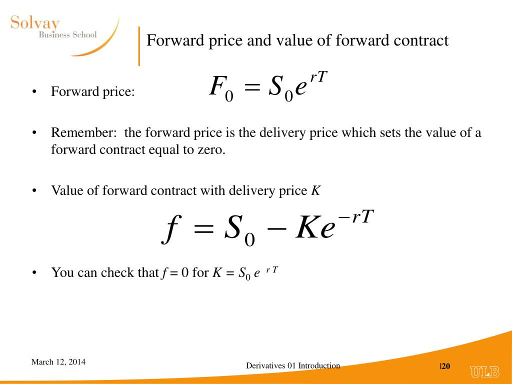 Forward price and value of forward contract