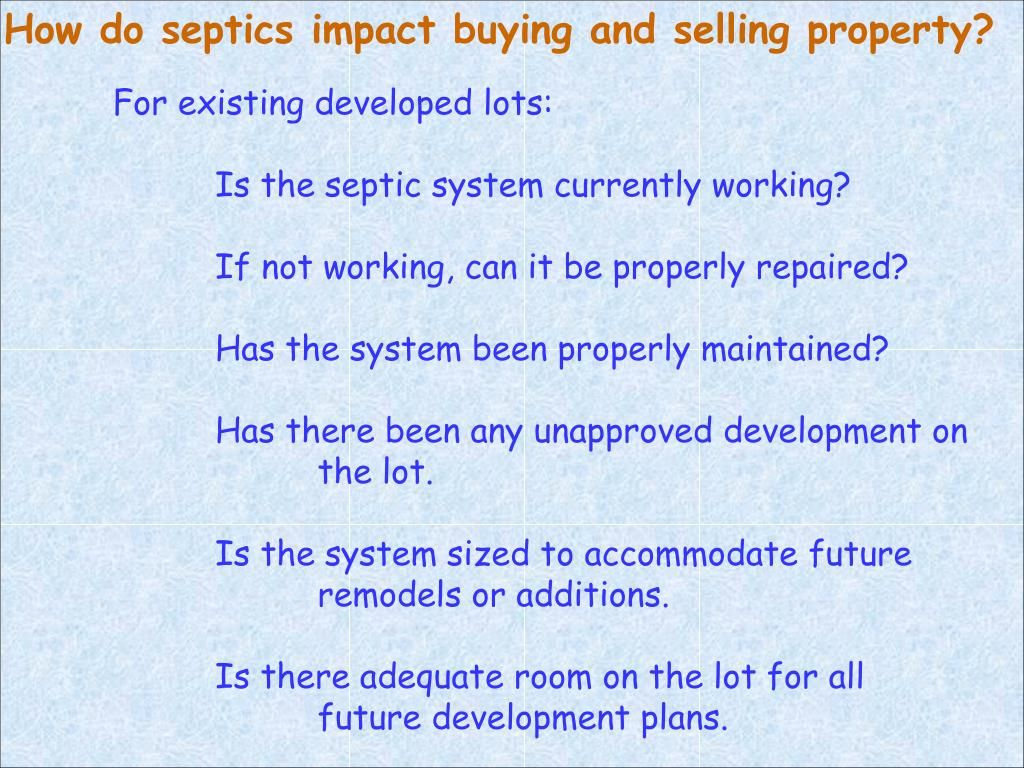 How do septics impact buying and selling property?