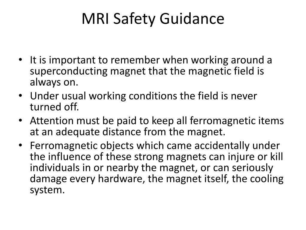MRI Safety Guidance