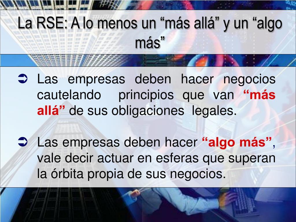 """La RSE: A lo menos un """"más allá"""" y un """"algo más"""""""