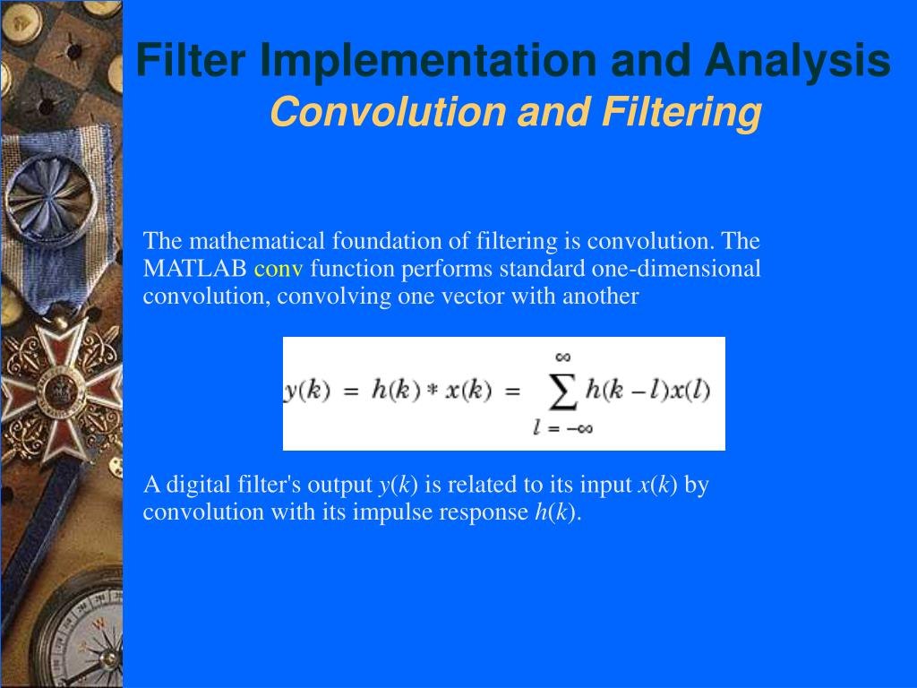 Filter Implementation and Analysis