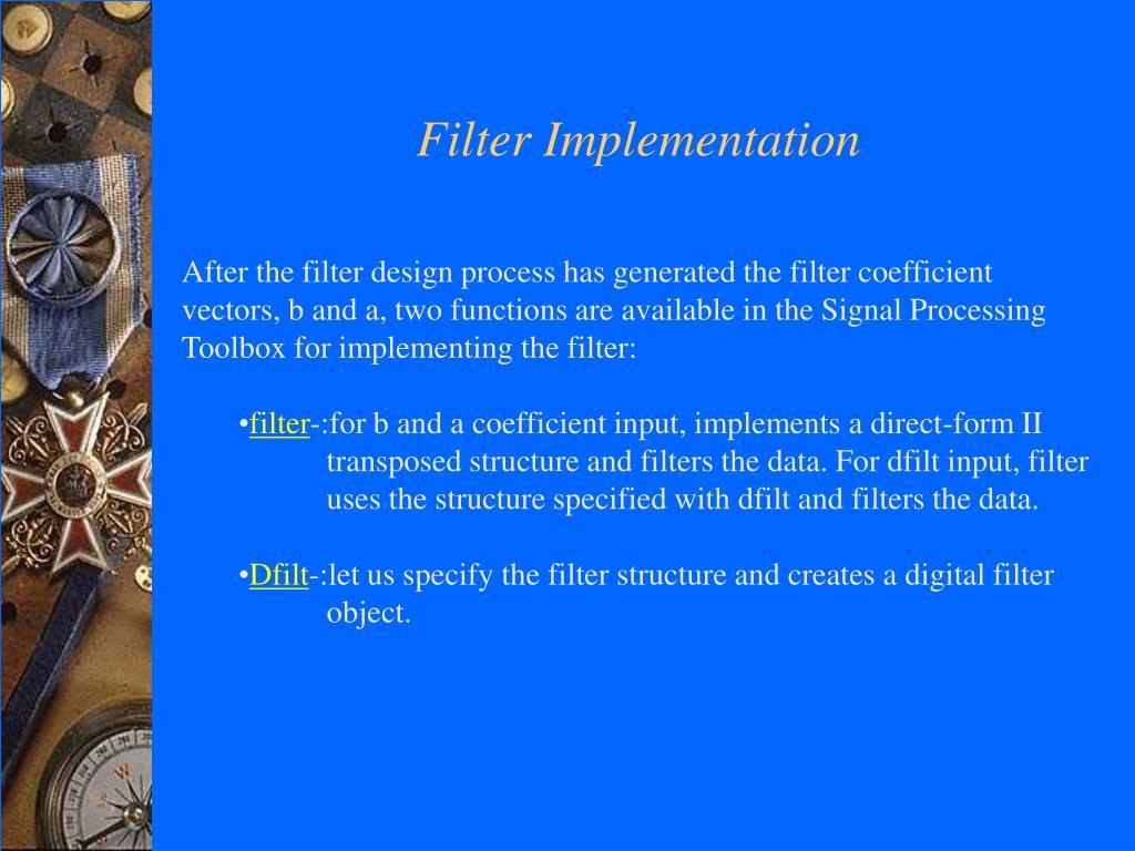 Filter Implementation