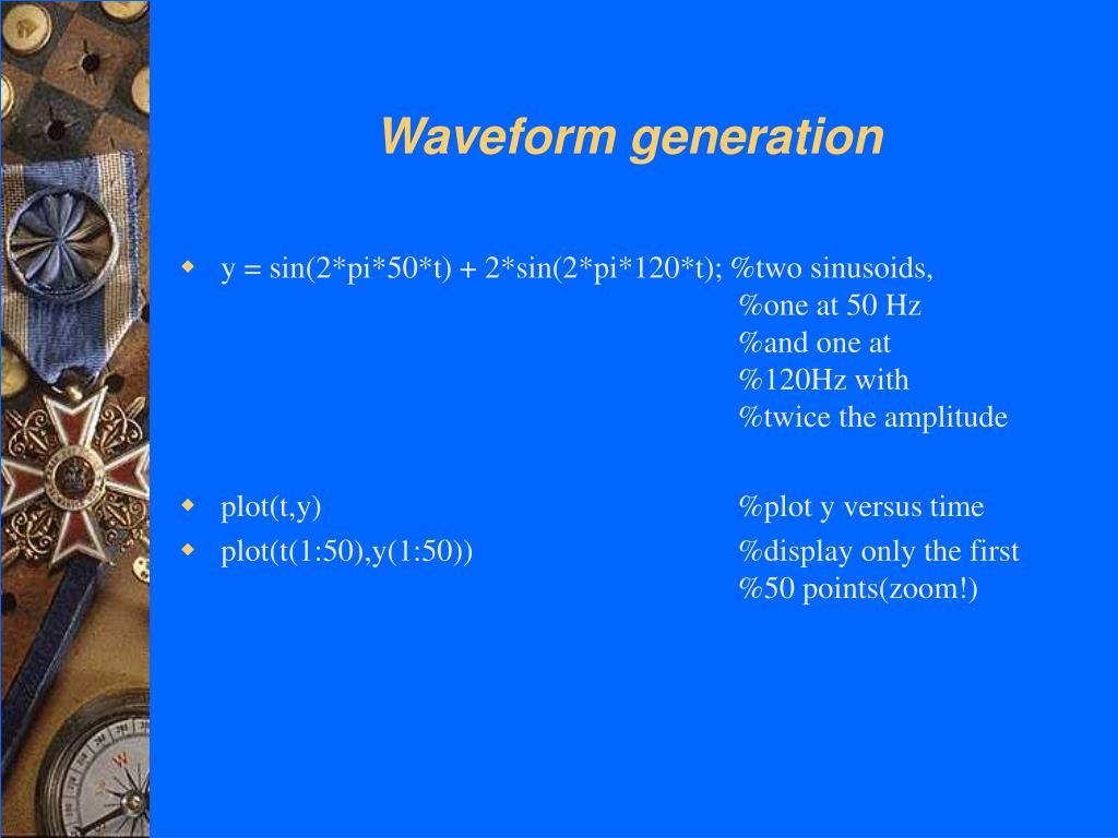 Waveform generation