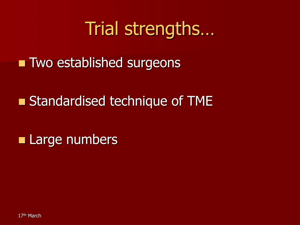 Trial strengths…