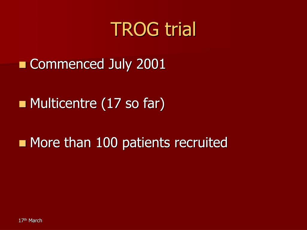 TROG trial