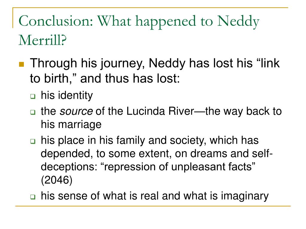 Conclusion: What happened to Neddy Merrill?