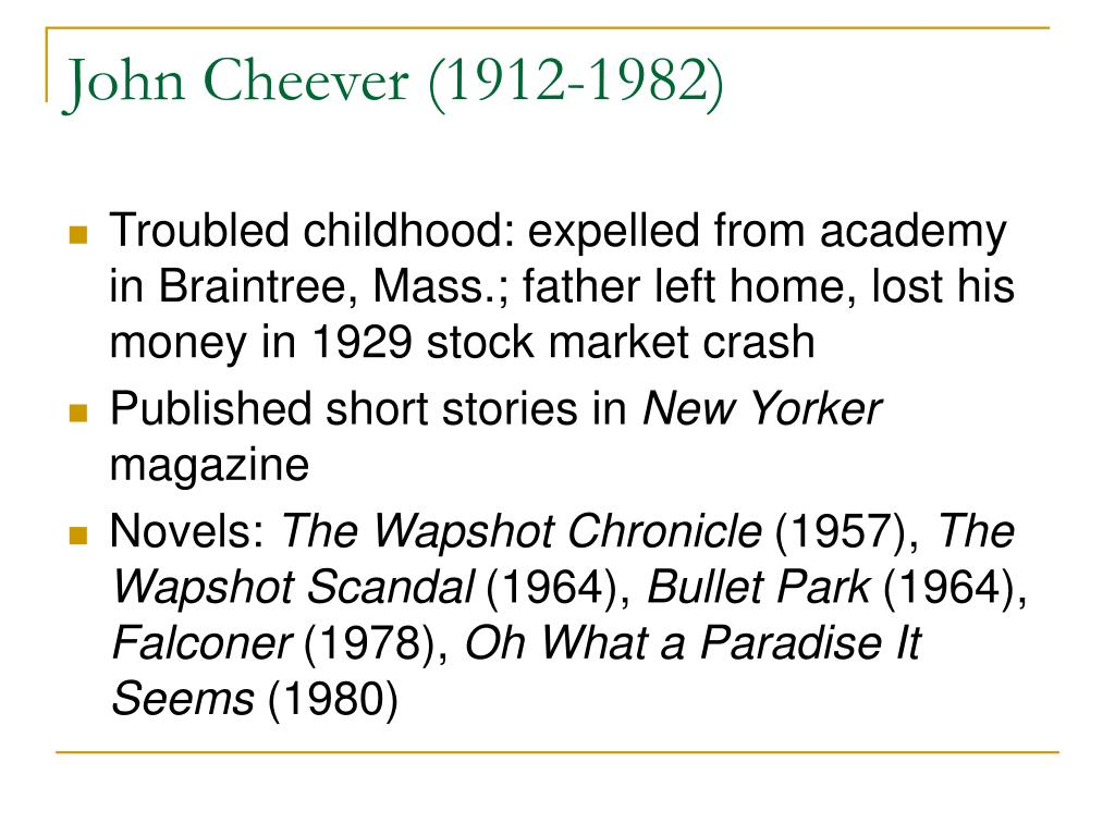 John Cheever (1912-1982)