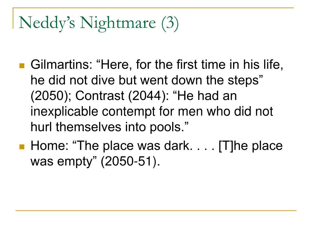 Neddy's Nightmare (3)