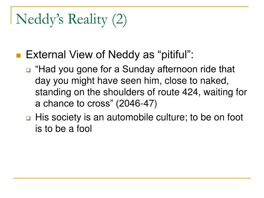Neddy's Reality (2)