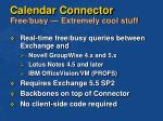 calendar connector free busy extremely cool stuff