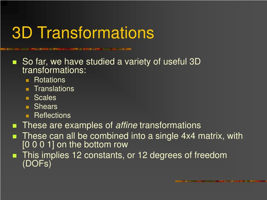 3D Transformations