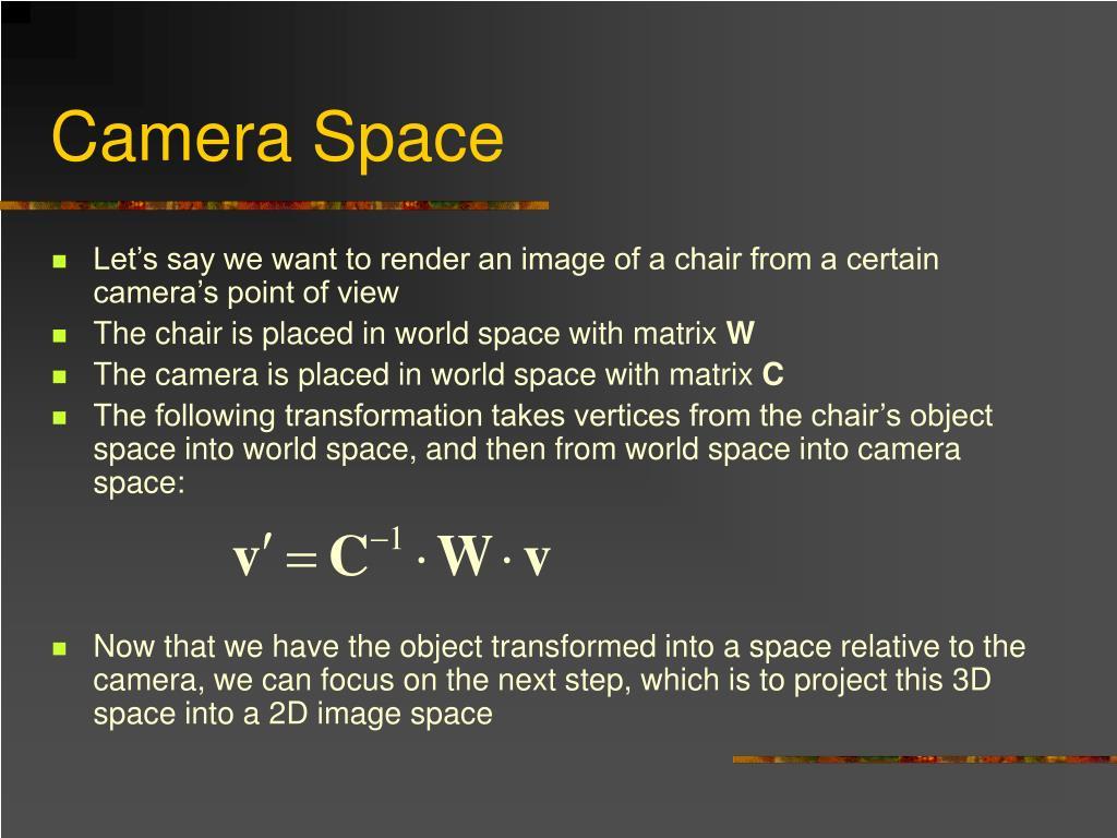 Camera Space