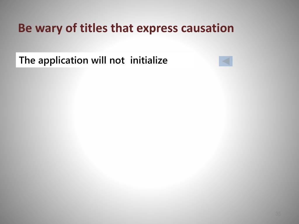Be wary of titles that express causation