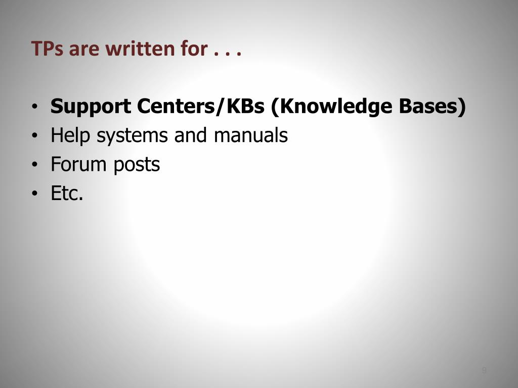 TPs are written for . . .