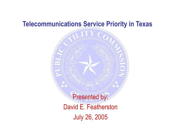 Telecommunications service priority in texas l.jpg