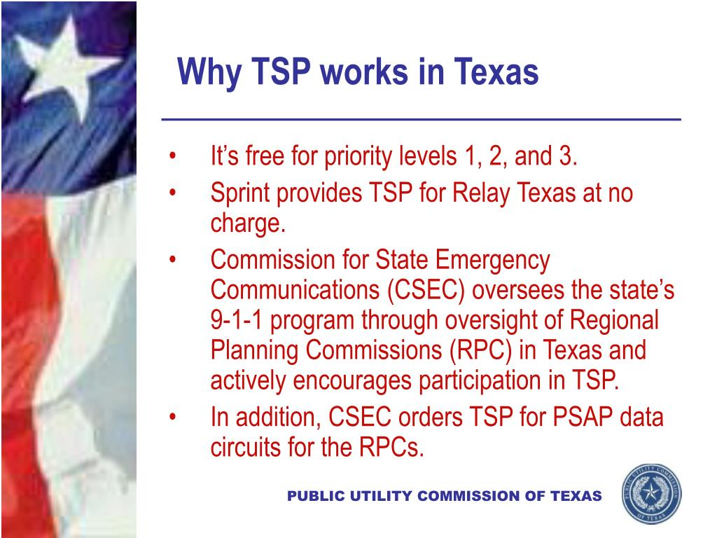 Why TSP works in Texas