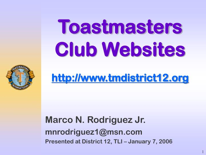 Toastmasters club websites http www tmdistrict12 org